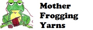 mother frogging yarns